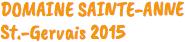 DOMAINE SAINT ANNE St. Gervais. Welcher Wein passt zu Wildgerichten?