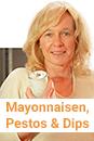 Mayonnaisen, Pestos & Dips. Gernekochen - Mit Wein genießen