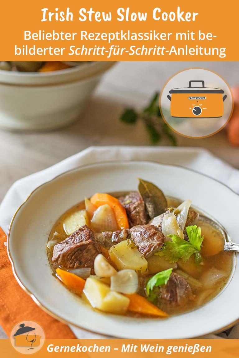 Irish Stew Slow Cooker-Rezept. Gernekochen - Mit Wein genießen