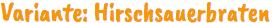 Sauerbraten-Rezeptvariante