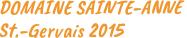 Domaine-Saint-Anne-St.Gervais. Gernekochen - Mit Wein genießen