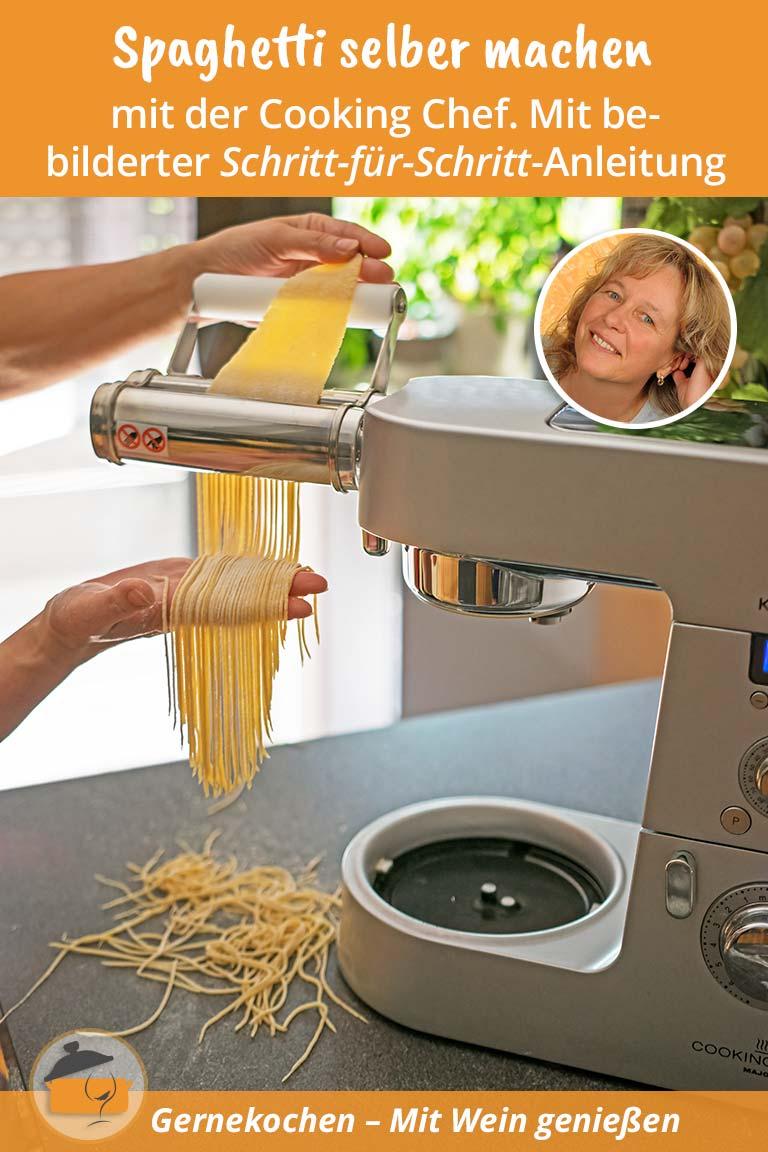 Spaghetti mit der 'Cooking Chef' selber machen. Gernekochen - Mit Wein genießen